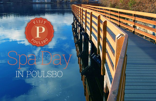 A Spa Day in Poulsbo Just for You