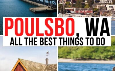 17 Perfect Things to Do in Poulsbo, WA